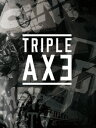 TRIPLE AXE TOUR'17 [ TRIPLE AXE ]