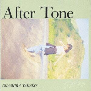 After Tone [ 岡村孝子 ]