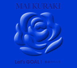 Let's GOAL!〜薔薇色の人生〜 (初回限定盤 Blue)