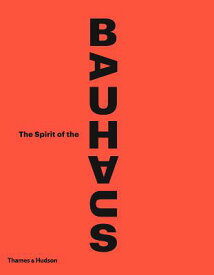 SPIRIT OF THE BAUHAUS,THE(H) [ . ]