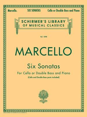 Six Sonatas: Schirmer Library of Classics Volume 1898 Score and Parts 6 SONATAS (Schirmer's Library of Musical Classics) [ Benedetto Marcello ]