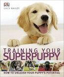 Training Your Superpuppy
