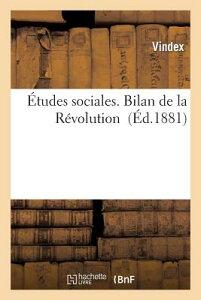 Etudes Sociales Bilan de la Revolution FRE-ETUDES SOCIALES BILAN DE L (Sciences Sociales) [ Vindex ]