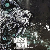 【輸入盤】ApologiesAreForTheWeak[MissMayI]