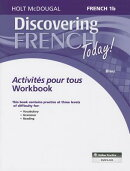 Discovering French Today!: French 1b Bleu: Activites Pour Tous