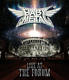 LIVE AT THE FORUM【Blu-ray】 [ BABYMETAL ]