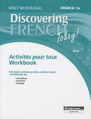 Discovering French Today!: French 1a Bleu: Activites Pour Tous