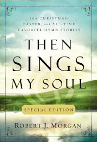 Then_Sings_My_Soul
