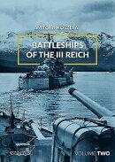 Battleships of the III Reich, Volume 2