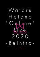 "Wataru Hatano ""Online"" Live 2020 Re Intro Live DVD"