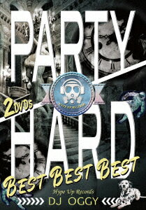 Party Hard Best Best Best [ DJ OGGY ]