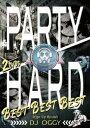 Party Hard Best Best Best [ DJ OGGY ]