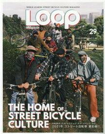 LOOP Magazine Vol.29 (サンエイムック)