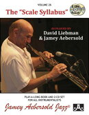 "Jamey Aebersold Jazz -- The ""scale Syllabus, Vol 26: As Played by David Liebman and Jamey Aebersold,"