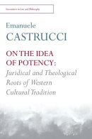 On the Idea of Potency: Juridical and Theological Roots of Western Cultural Tradition