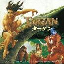 ターザン オリジナル・サウンドトラック 日本語版