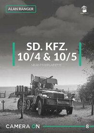 SD.KFZ. 10/4 & 10/5 Selbstfahrlafette SDKFZ 10/4 & 10/5 SELBSTFAHRLA (Camera on) [ Alan Ranger ]
