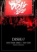 LIVE TOUR -DISH//- 2019〜2020 PACIFICO YOKOHAMA(初回生産限定盤 2DVD)
