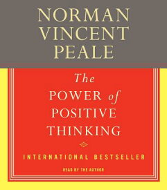 The Power of Positive Thinking POWER OF POSITIVE THINKING D [ Norman Vincent Peale ]