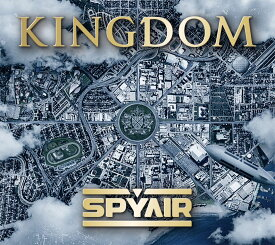 KINGDOM (初回限定盤A CD+DVD) [ SPYAIR ]