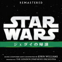 スター・ウォーズ エピソード6/ジェダイの帰還 オリジナル・サウンドトラック [ ジョン・ウィリアムズ ]