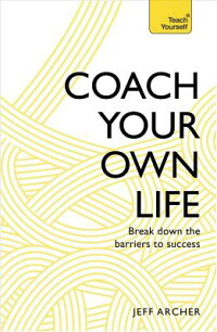 CoachYourOwnLife:BreakDowntheBarrierstoSuccess[JeffArcher]