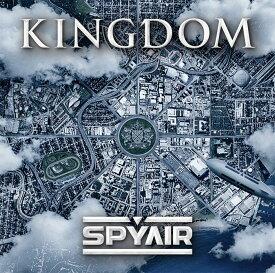 KINGDOM [ SPYAIR ]