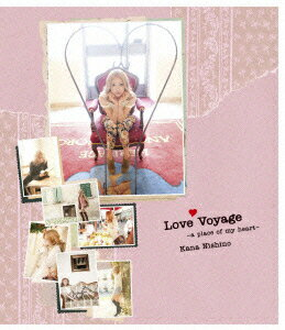 Love Voyage 〜a place of my heart〜【Blu-ray】 [ 西野カナ ]