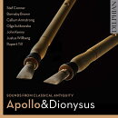 【輸入盤】Apollo & Dionysus-sounds From Classical Antiquity: Stef Corner Barnaby Brown Callum Armstrong Etc