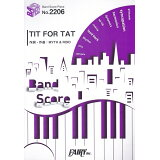 TIT FOR TAT (BAND SCORE PIECE)