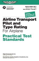 Airline Transport Pilot and Type Rating Practical Test Standards for Airplane: FAA-S-8081-5f (July 2