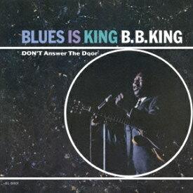ブルース・イズ・キング +2 [ B.B.キング ]