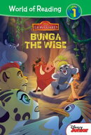 The Lion Guard: Bunga the Wise