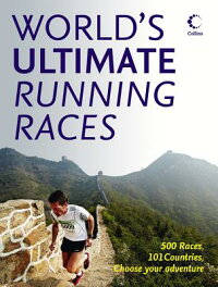 World'sUltimateRunningRaces:500Races,101Countries,ChooseYourAdventure[AngelaMudge]
