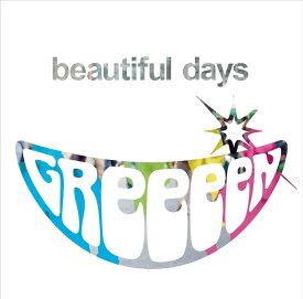 beautiful days (初回限定盤 CD+DVD) [ GReeeeN ]