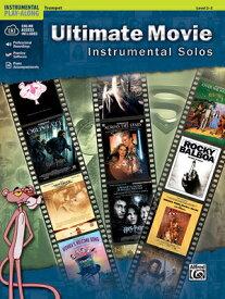 Ultimate Movie Instrumental Solos: Trumpet, Book & CD ULT MOVIE INSTRMNT TRMPET L2-3 (Pop Instrumental Solo) [ Bill Galliford ]