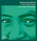 【輸入盤】『THE ROAD TO FREEDOM〜自由への道』 バーバラ・ヘンドリックス、マティアス・アルゴットソン、他