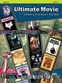 Ultimate Movie Instrumental Solos: Horn in F, Book & CD ULT MVIE INSTRMNTL SO HORN F (Pop Instrumental Solo) [ Bill Galliford ]