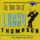 【輸入盤】Tenor Sax Of Lucky Thompson: Beginning Years