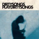 【輸入盤】Dirty Songs Plays Dirty Songs