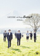 LICENSE vol.ZEPP ENJOY!! 〜FINAL〜(仮)