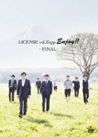 LICENSEvol.ZEPPENJOY!!〜FINAL〜(仮)