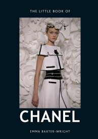 LITTLE BOOK OF CHANEL,THE(H) [ EMMA BAXTER-WRIGHT ]