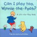 Can I Play too,Winnie-the-Pooh [洋書]