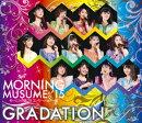 モーニング娘。'15 コンサートツアー春〜GRADATION〜 【Blu-ray】