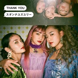 THANK YOU (初回生産限定盤 CD+DVD+オリジナルTシャツ) [ スダンナユズユリー ]