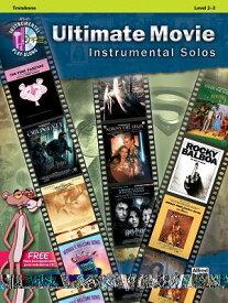 Ultimate Movie Instrumental Solos: Trombone, Book & CD ULT MOV INSTRMNTL TROMB L 2-3 (Pop Instrumental Solo) [ Bill Galliford ]