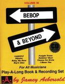 Jamey Aebersold Jazz -- Bebop & Beyond, Vol 36: Book & 2 CDs