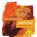HAPPY FIRE / NEW KIND OF JAZZ