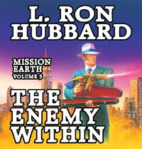 TheEnemyWithin:MissionEarthVolume3[L.RonHubbard]